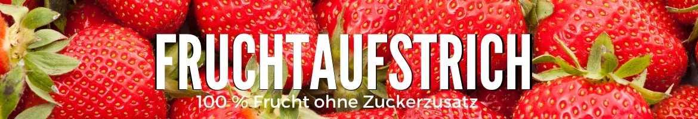 Fruchtaufstrich ohne Zuckerzusatz
